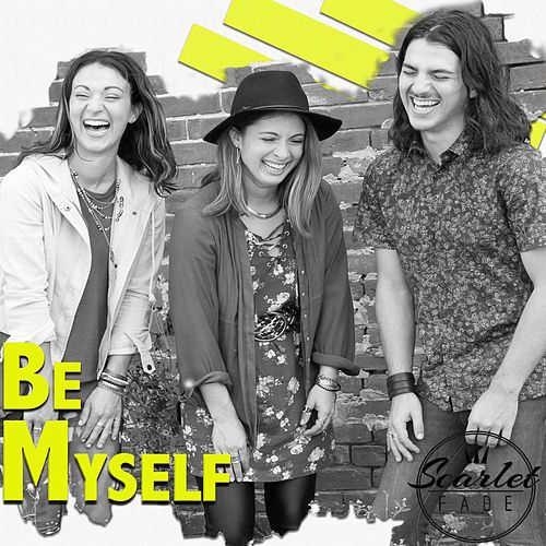 Be Myself by Scarlet Fade