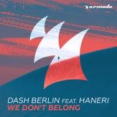 We Don't Belong by Dash Berlin