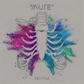 Respira by Mute