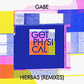 Hierbas (Remixes) by Gabe