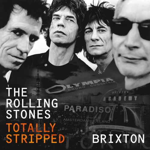 Totally Stripped - Brixton (Live) de The Rolling Stones