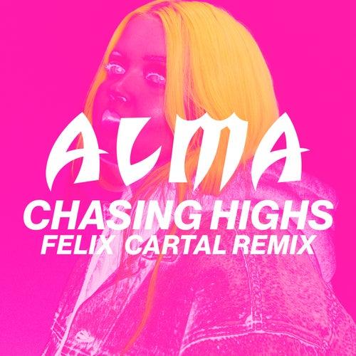 Chasing Highs (Felix Cartal Remix) by Alma
