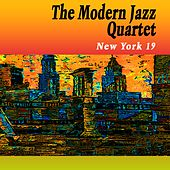 New York 19 by Modern Jazz Quartet