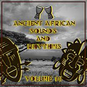 Ancient African Sounds and Rhythms,Vol.14 by Various
