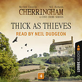 Thick as Thieves - Cherringham - A Cosy Crime Series: Mystery Shorts 4 (Unabridged) von Matthew Costello Neil Richards