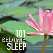 Bedtime Sleep 101 - Tracks for Deep Sleeping by Bedtime Songs Collective
