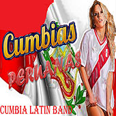 Cumbias Peruanas by Cumbia Latin Band