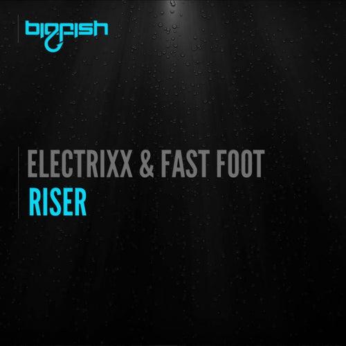 Riser by Electrixx