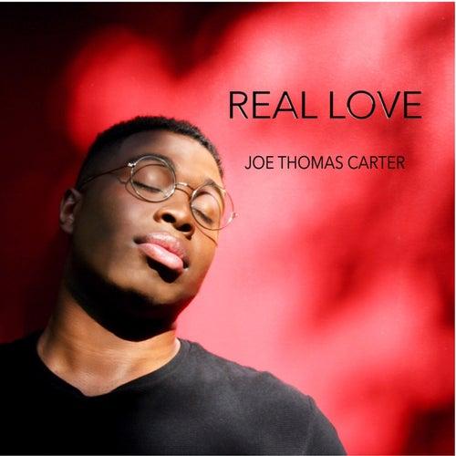 Real Love by Joe Thomas Carter