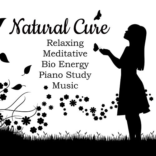 Natural Cure - Relaxing Meditative Bio Energy Piano Study Music with Instrumental New Age Nature Sounds by Sleep Music System
