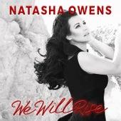 We Will Rise by Natasha Owens