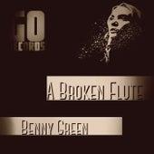 A Broken Flute by Benny Green