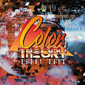 Glory Days by Color Theory