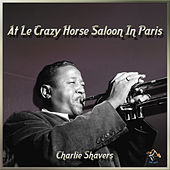 Charlie Shavers by Charlie Shavers