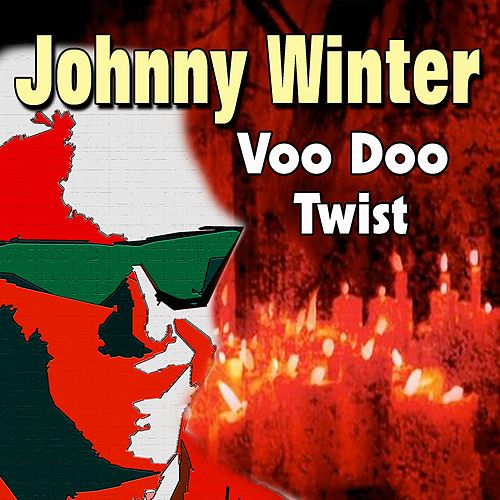 Voo Doo Twist von Johnny Winter