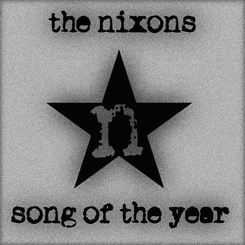 Song of the Year by The Nixons
