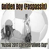 Russia 2017 Confederations Cup by Golden Boy (Fospassin)