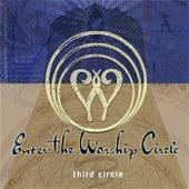 Third Circle (Remastered) by Enter The Worship Circle