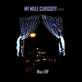My Male Curiosity by Max Lrf