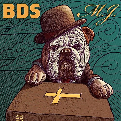 B.D.S. by MJ