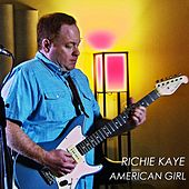 American Girl by Richie Kaye