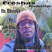 It's Obvious - Single by Jah Mason