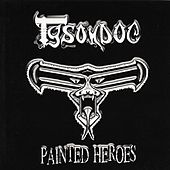 Play & Download Painted Heroes by Tysondog | Napster