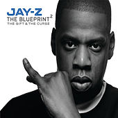 The Blueprint 2: The Gift & The Curse by Jay Z