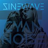 Cyan Noise by Sinewave