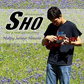 Making Summer Memories by Sho.