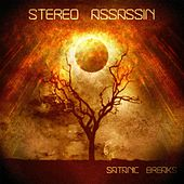 Satanic Breaks by Stereo Assassin