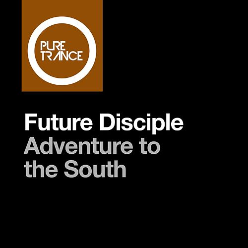 Adventure to the South de Future Disciple