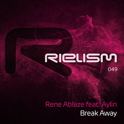 Break Away de Rene Ablaze