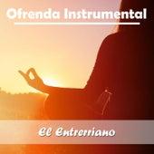 Ofrenda Instrumental: El Entrerriano by Various Artists