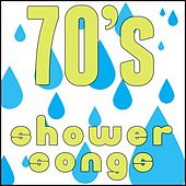 70's Shower Songs by Various Artists