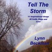 Tell the Storm by Lynn Beckman