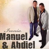 Ironia by Manuel de Jesus y Abdiel Nuñez