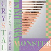 Kimi Wa Monster by Crystal