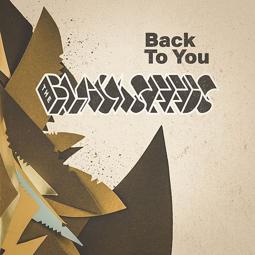 Back to You by The Black Seeds
