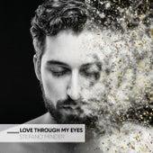 Love Through My Eyes by Stefano Minder
