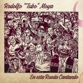 En Esta Rueda Cantando by Rodolfo Tubo Moya
