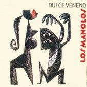 Dulce Veneno by Los Manolos