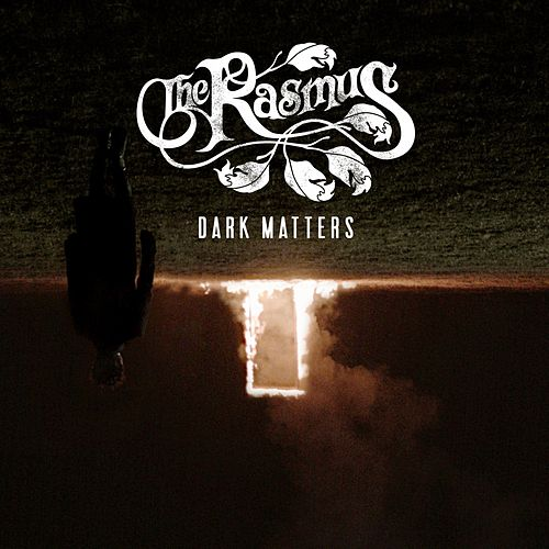 Dark Matters by The Rasmus