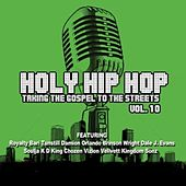 Holy Hip Hop, Vol. 10 by Various Artists