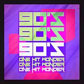 90's One Hit Wonders by Various Artists