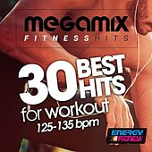 Megamix Fitness 30 Best Hits for Workout 125-135 BPM (30 Tracks Non-Stop Mixed Compilation for Fitness & Workout) by Various Artists