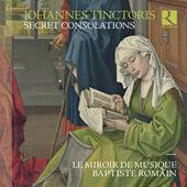 Tinctoris: Secret Consolations de Baptiste Romain