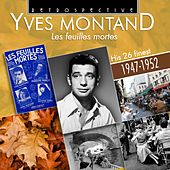 Yves Montand: Les Feuilles Mortes von Yves Montand