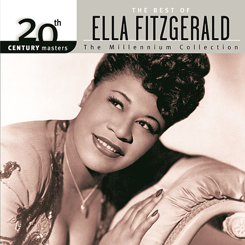20th Century Masters: The Millennium Collection... by Ella Fitzgerald