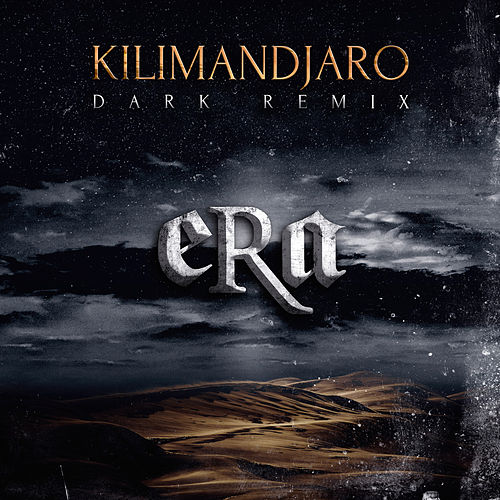 Kilimandjaro (Dark Remix) de eRa